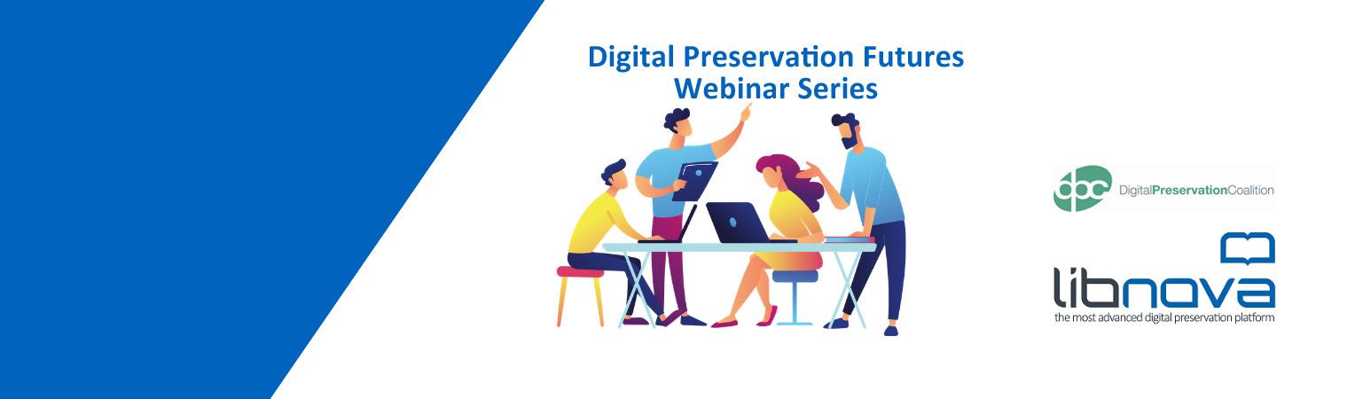 Digital-Preservation-Futures-LIBNOVA-DPC